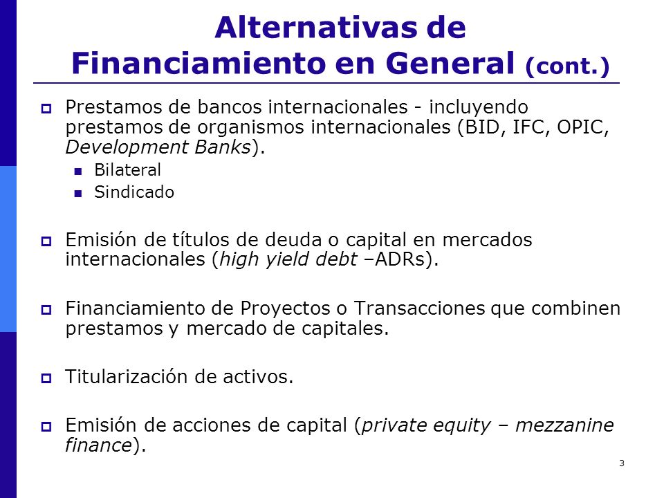 Alternativas de Financiamiento en General (cont.)
