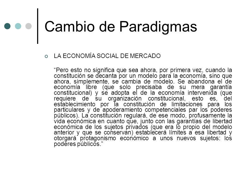 Cambio de Paradigmas LA ECONOMÍA SOCIAL DE MERCADO