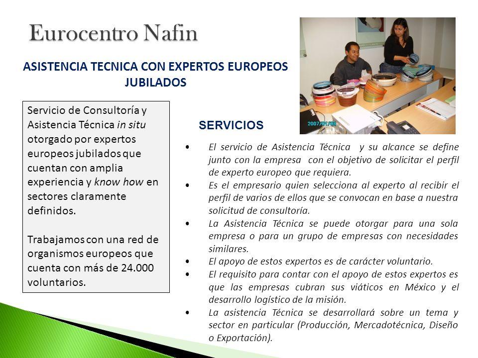 ASISTENCIA TECNICA CON EXPERTOS EUROPEOS JUBILADOS