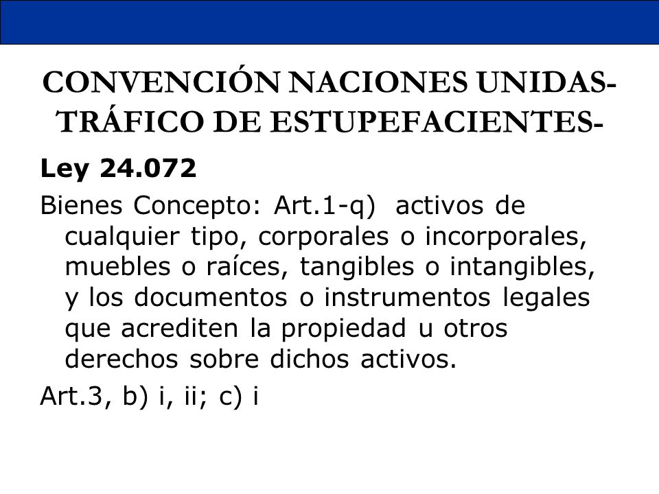 CONVENCIÓN NACIONES UNIDAS-TRÁFICO DE ESTUPEFACIENTES-