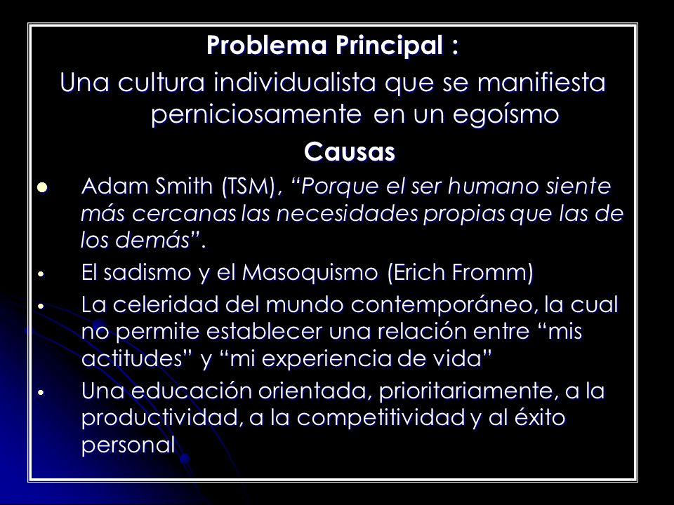 Problema Principal : Causas