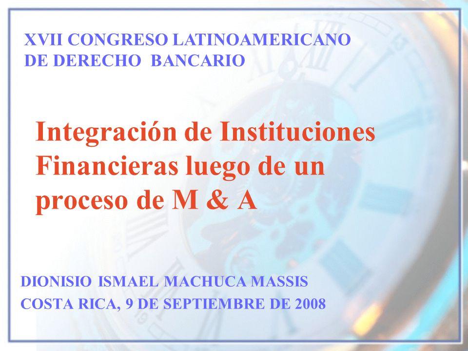 Integración de Instituciones Financieras luego de un proceso de M & A