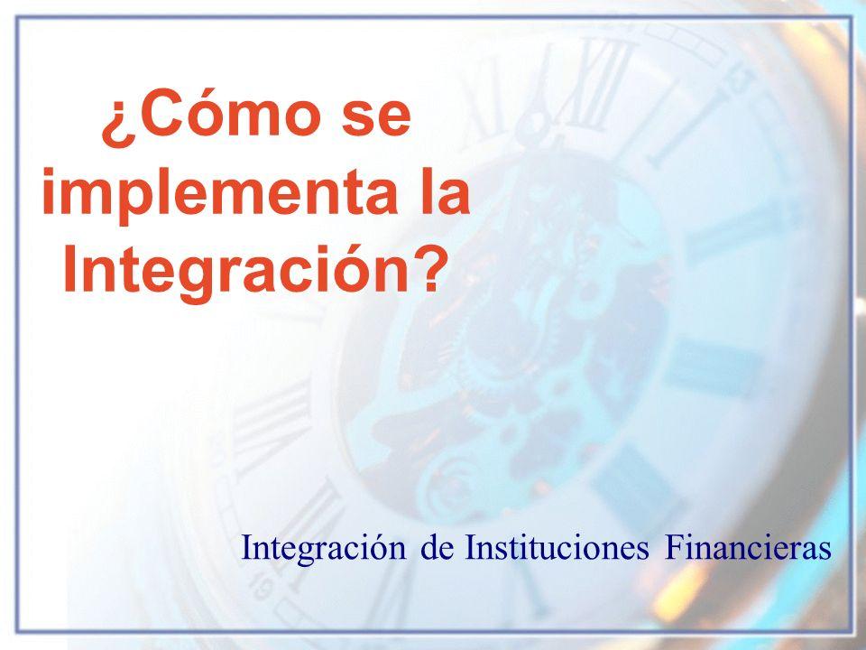 ¿Cómo se implementa la Integración