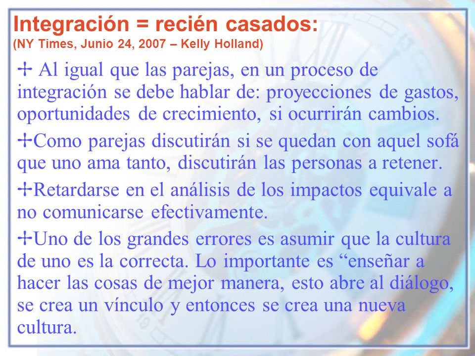 Integración = recién casados: (NY Times, Junio 24, 2007 – Kelly Holland)