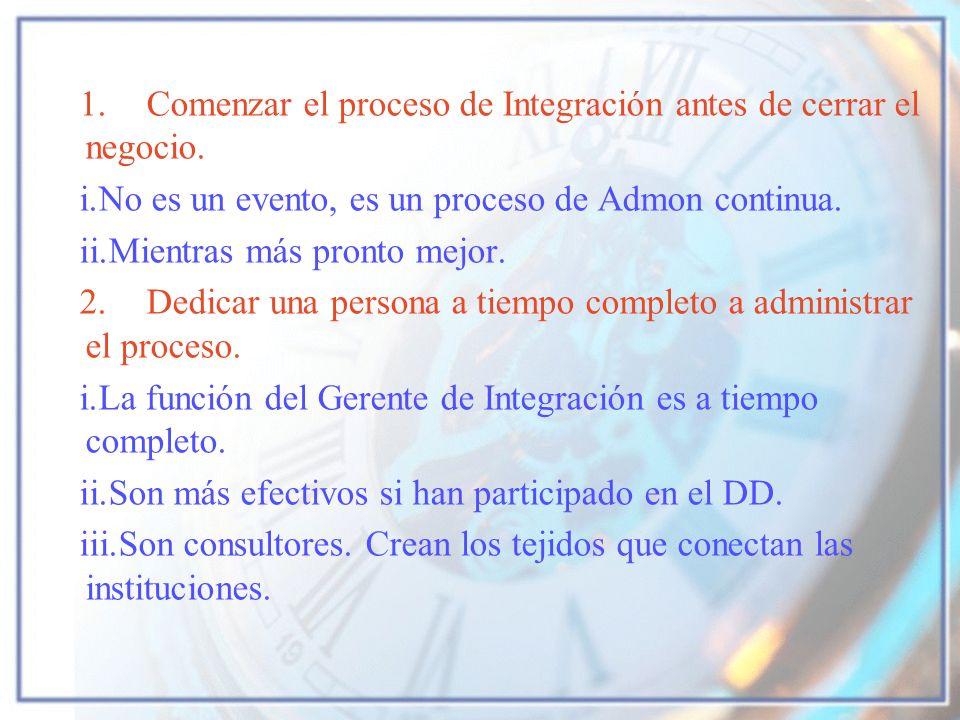 1. Comenzar el proceso de Integración antes de cerrar el negocio.
