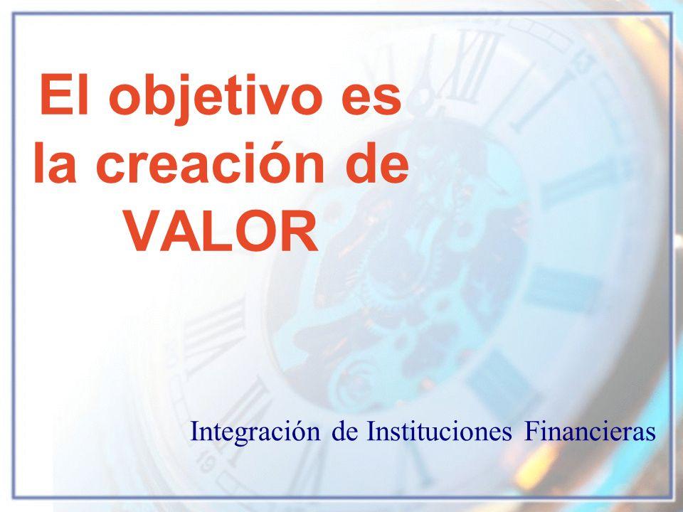 El objetivo es la creación de VALOR