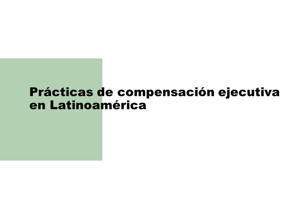 Prácticas de compensación ejecutiva en Latinoamérica