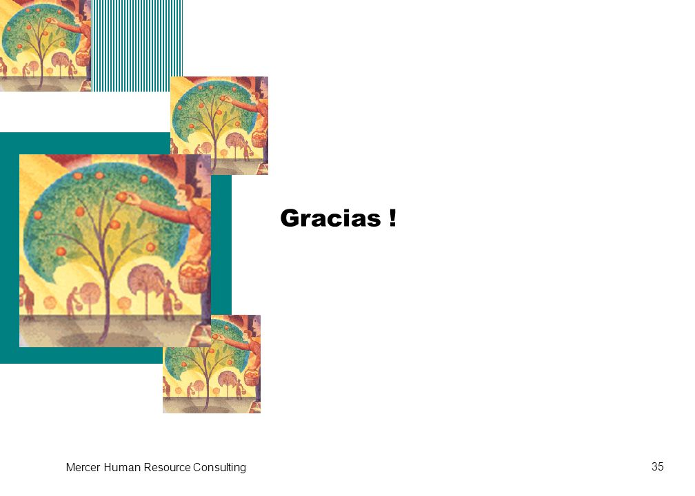 Step 2 Gracias ! Mercer Human Resource Consulting
