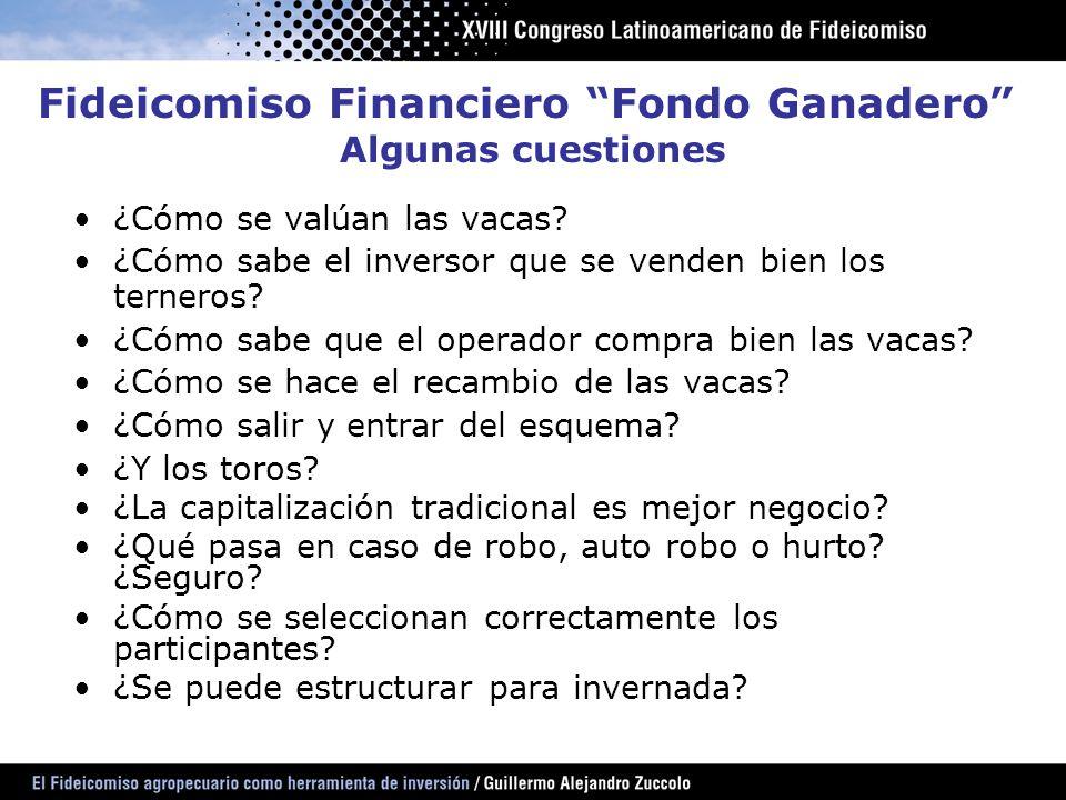 Fideicomiso Financiero Fondo Ganadero Algunas cuestiones