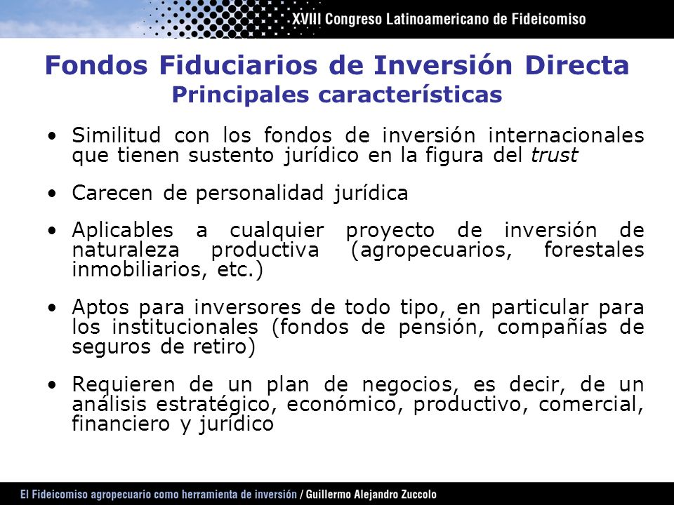 Fondos Fiduciarios de Inversión Directa Principales características