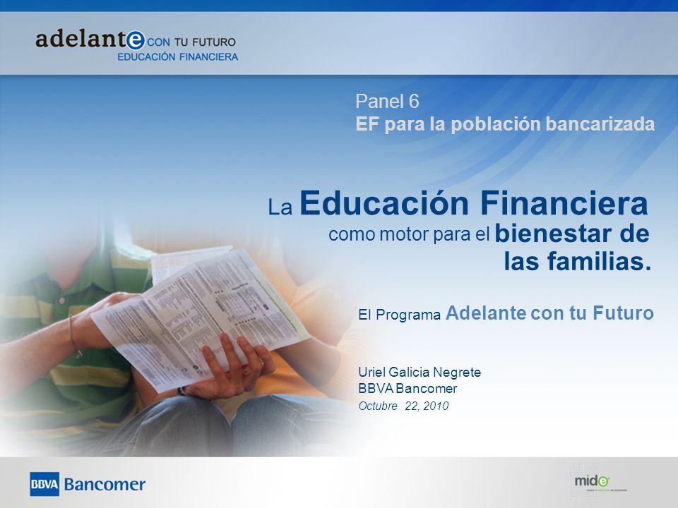 bienestar de las familias. La Educación Financiera Panel 6