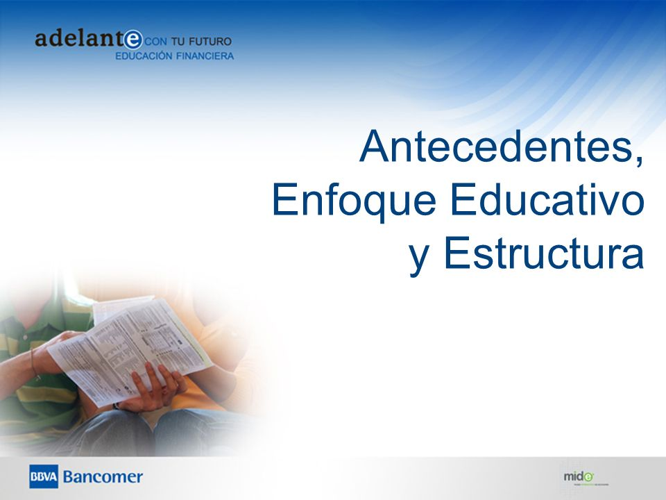 Antecedentes, Enfoque Educativo y Estructura