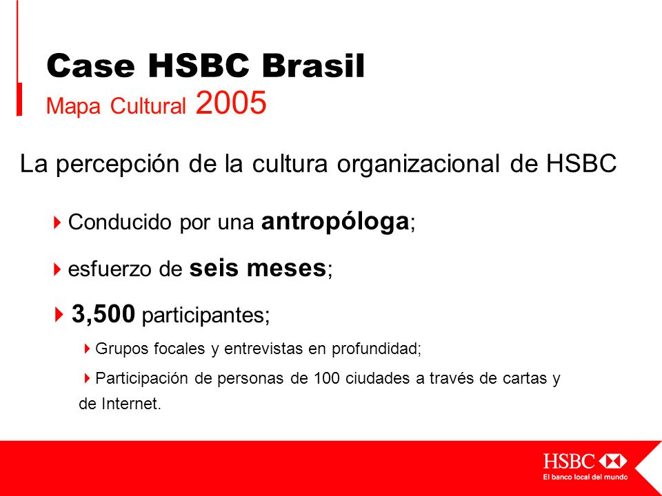 Case HSBC Brasil La percepción de la cultura organizacional de HSBC