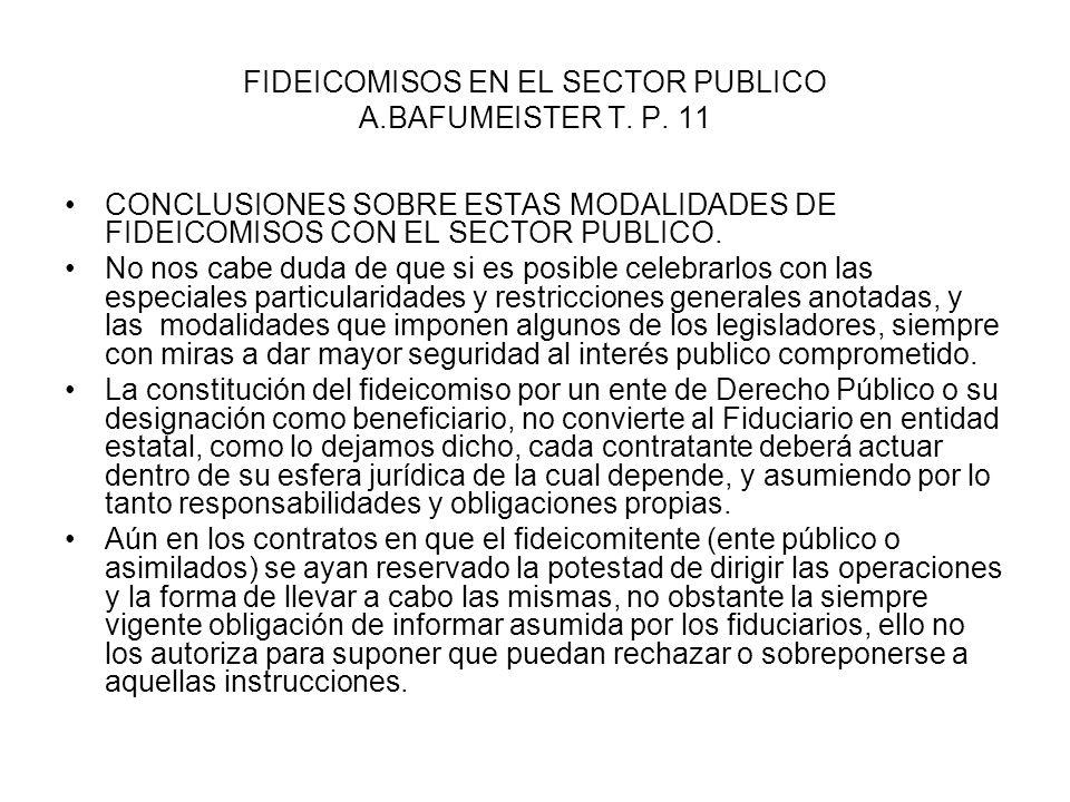 FIDEICOMISOS EN EL SECTOR PUBLICO A.BAFUMEISTER T. P. 11