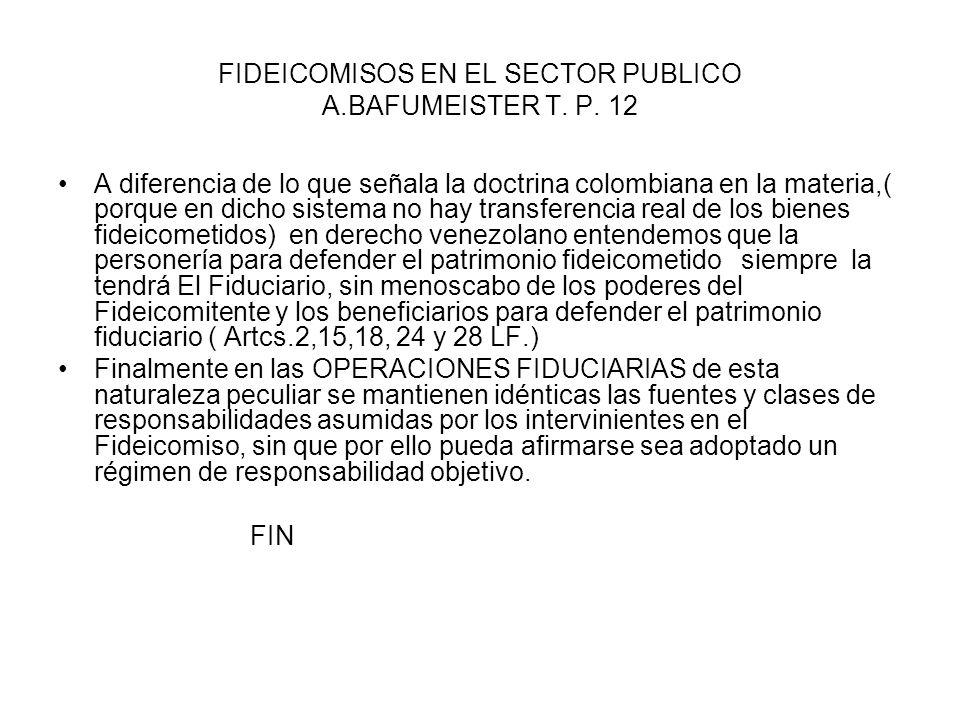 FIDEICOMISOS EN EL SECTOR PUBLICO A.BAFUMEISTER T. P. 12