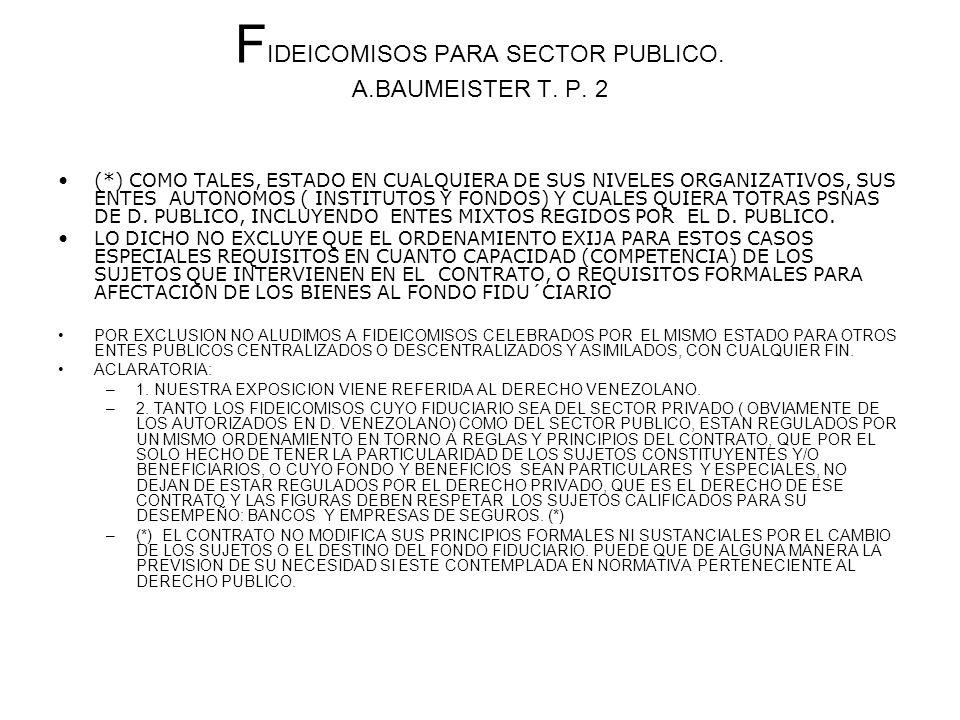 FIDEICOMISOS PARA SECTOR PUBLICO. A.BAUMEISTER T. P. 2