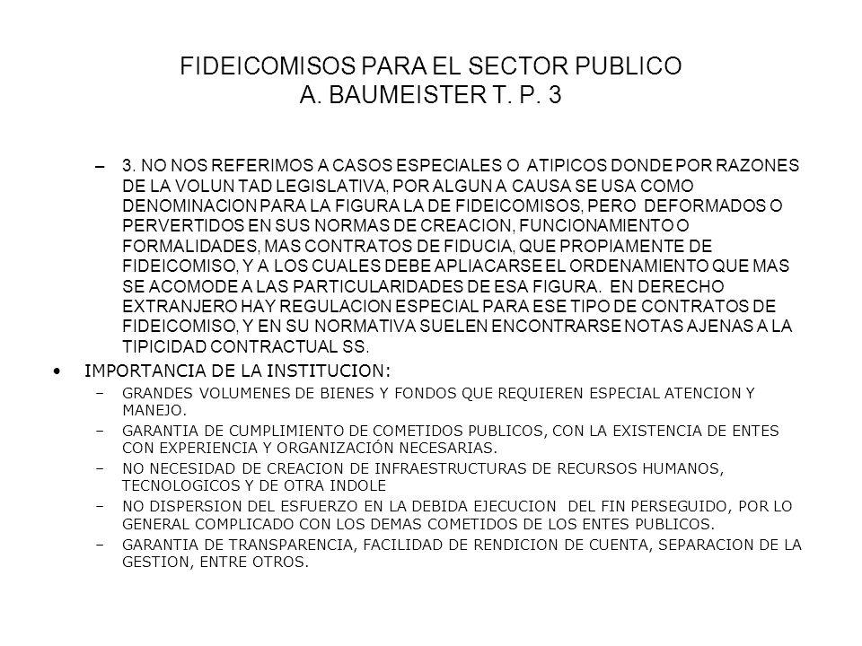 FIDEICOMISOS PARA EL SECTOR PUBLICO A. BAUMEISTER T. P. 3