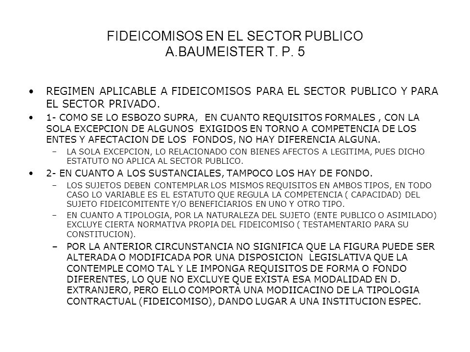 FIDEICOMISOS EN EL SECTOR PUBLICO A.BAUMEISTER T. P. 5