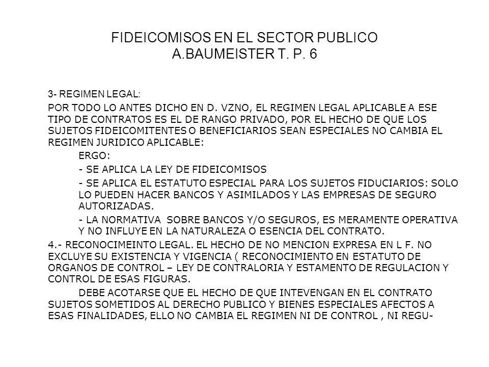 FIDEICOMISOS EN EL SECTOR PUBLICO A.BAUMEISTER T. P. 6