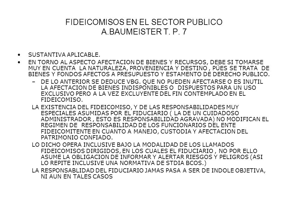 FIDEICOMISOS EN EL SECTOR PUBLICO A.BAUMEISTER T. P. 7