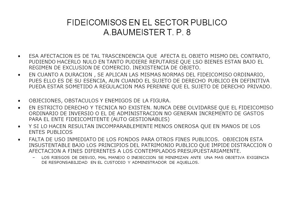 FIDEICOMISOS EN EL SECTOR PUBLICO A.BAUMEISTER T. P. 8