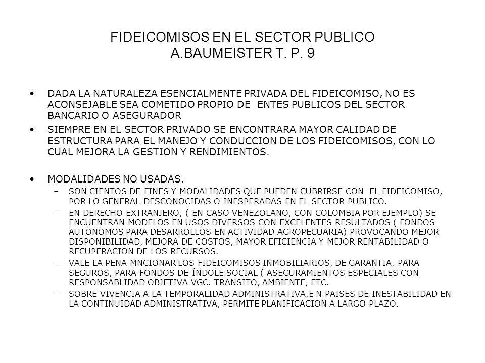 FIDEICOMISOS EN EL SECTOR PUBLICO A.BAUMEISTER T. P. 9