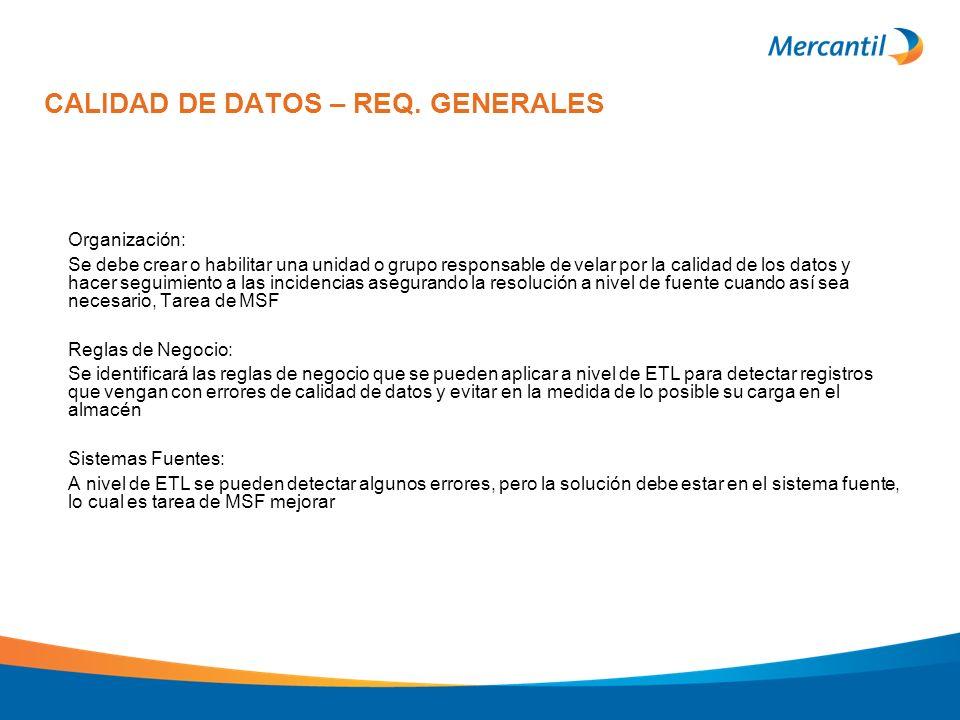 CALIDAD DE DATOS – REQ. GENERALES