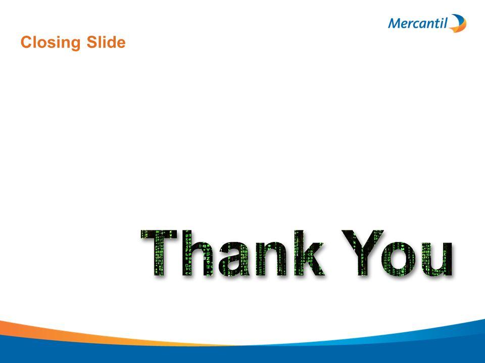 Closing Slide