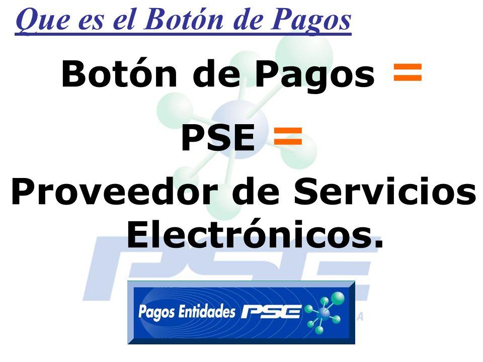 Proveedor de Servicios Electrónicos.