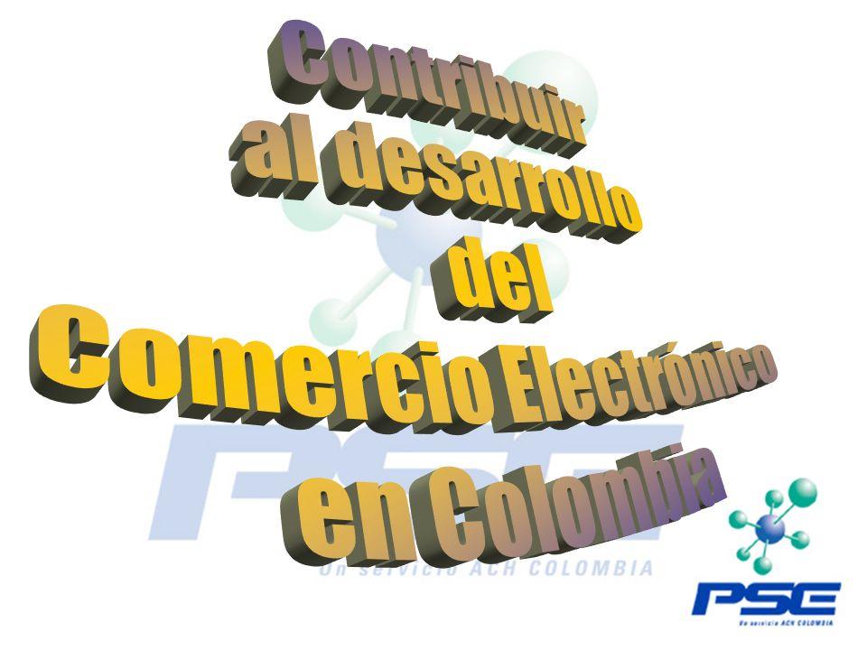 Contribuir al desarrollo del Comercio Electrónico en Colombia