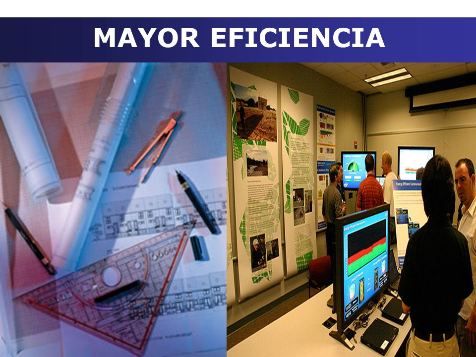 MAYOR EFICIENCIA