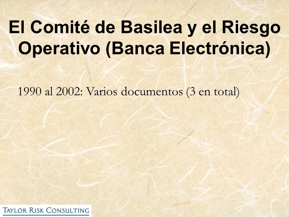El Comité de Basilea y el Riesgo Operativo (Banca Electrónica)