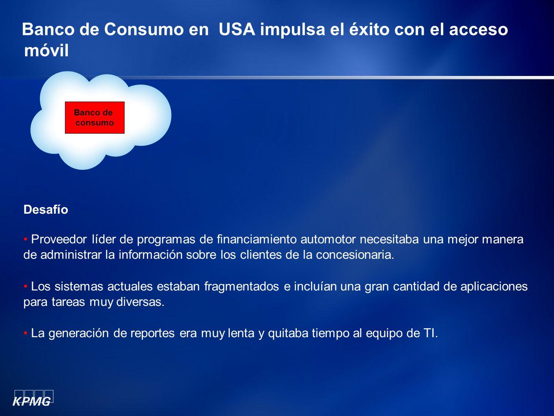 Banco de Consumo en USA impulsa el éxito con el acceso móvil