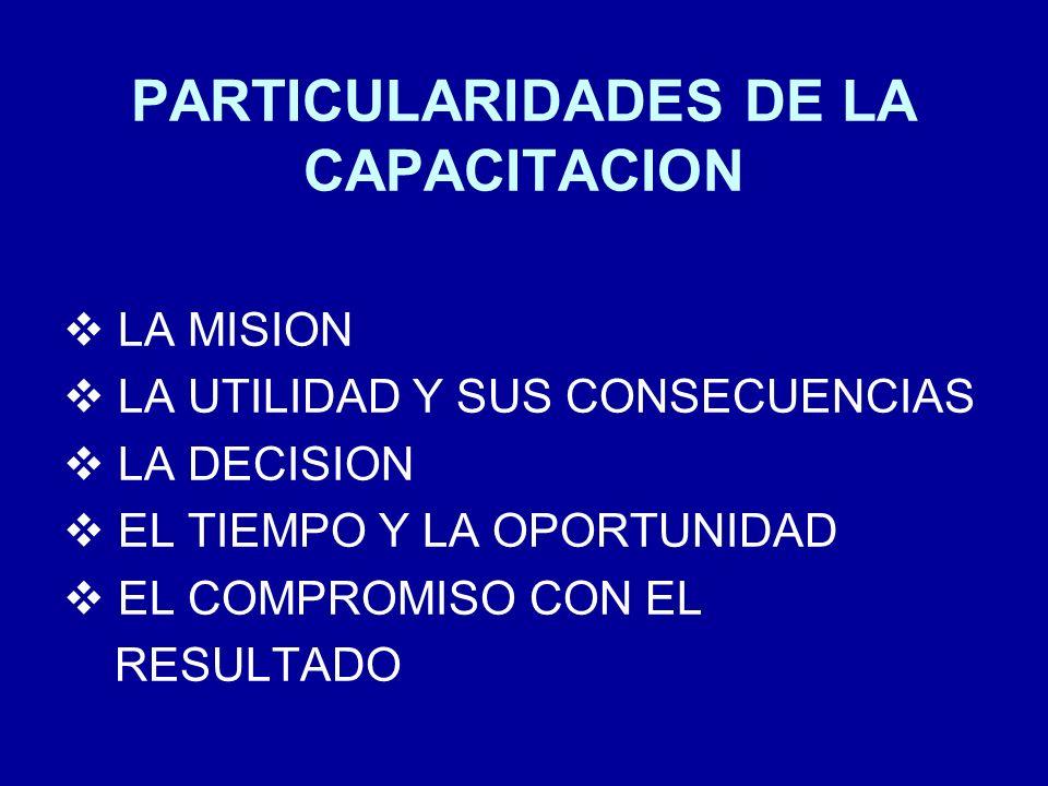 PARTICULARIDADES DE LA CAPACITACION