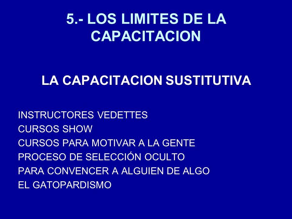 5.- LOS LIMITES DE LA CAPACITACION
