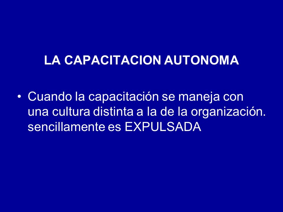 LA CAPACITACION AUTONOMA