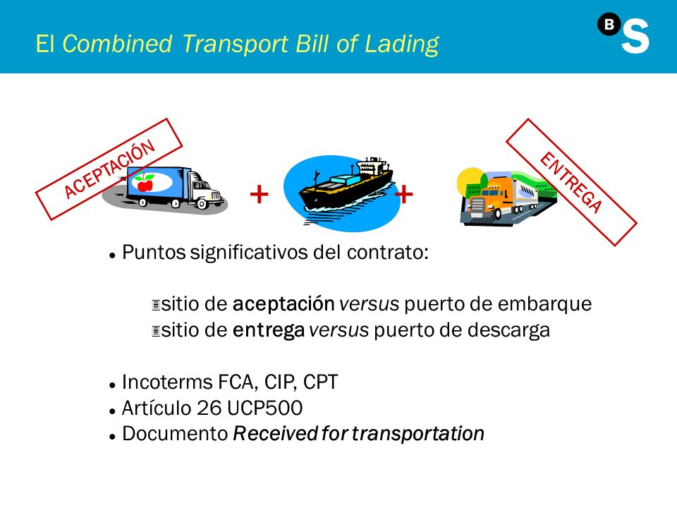 El Combined Transport Bill of Lading