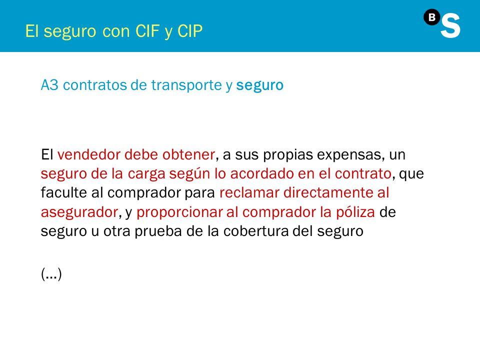El seguro con CIF y CIP A3 contratos de transporte y seguro