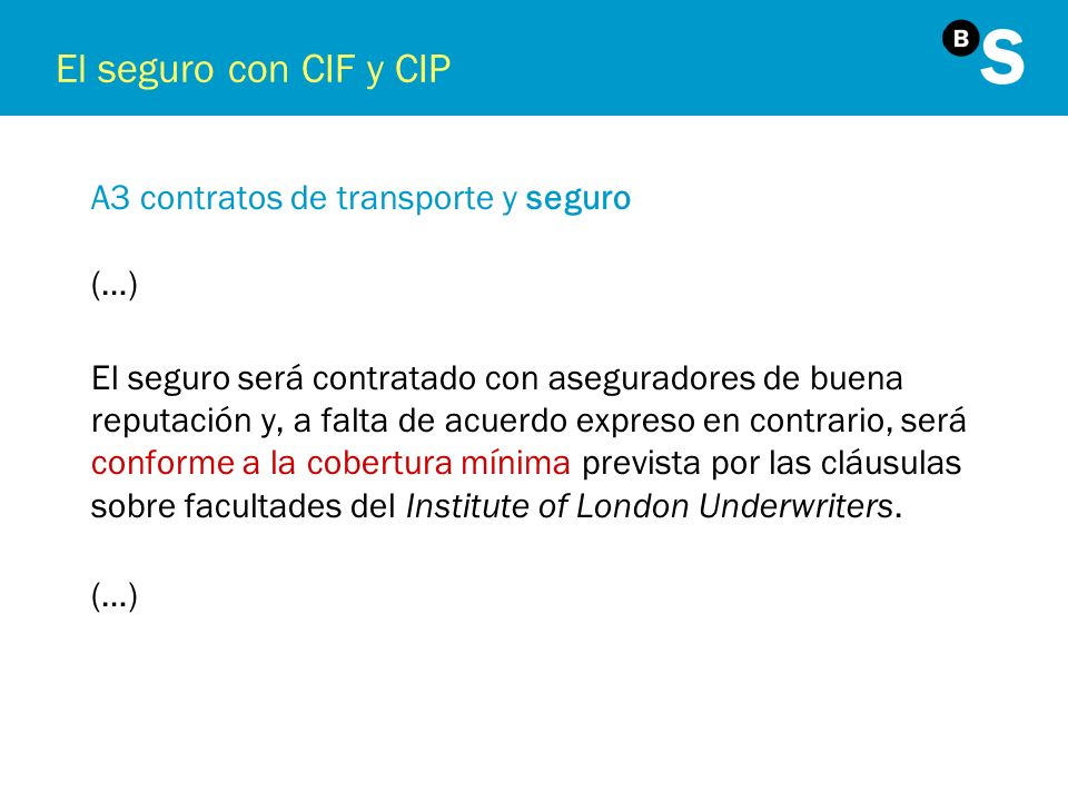 El seguro con CIF y CIP A3 contratos de transporte y seguro (…)