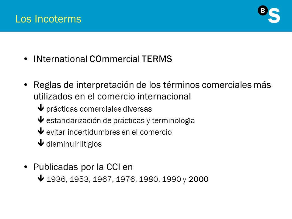 Los Incoterms INternational COmmercial TERMS