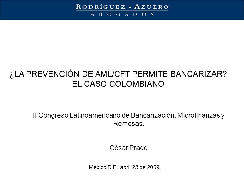 ¿LA PREVENCIÓN DE AML/CFT PERMITE BANCARIZAR EL CASO COLOMBIANO