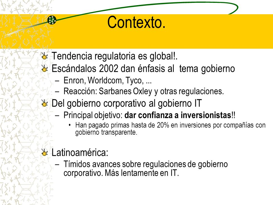 Contexto. Tendencia regulatoria es global!.