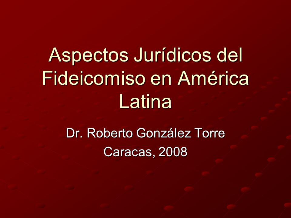 Aspectos Jurídicos del Fideicomiso en América Latina