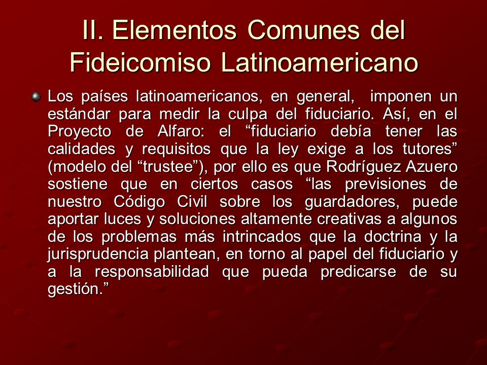 II. Elementos Comunes del Fideicomiso Latinoamericano