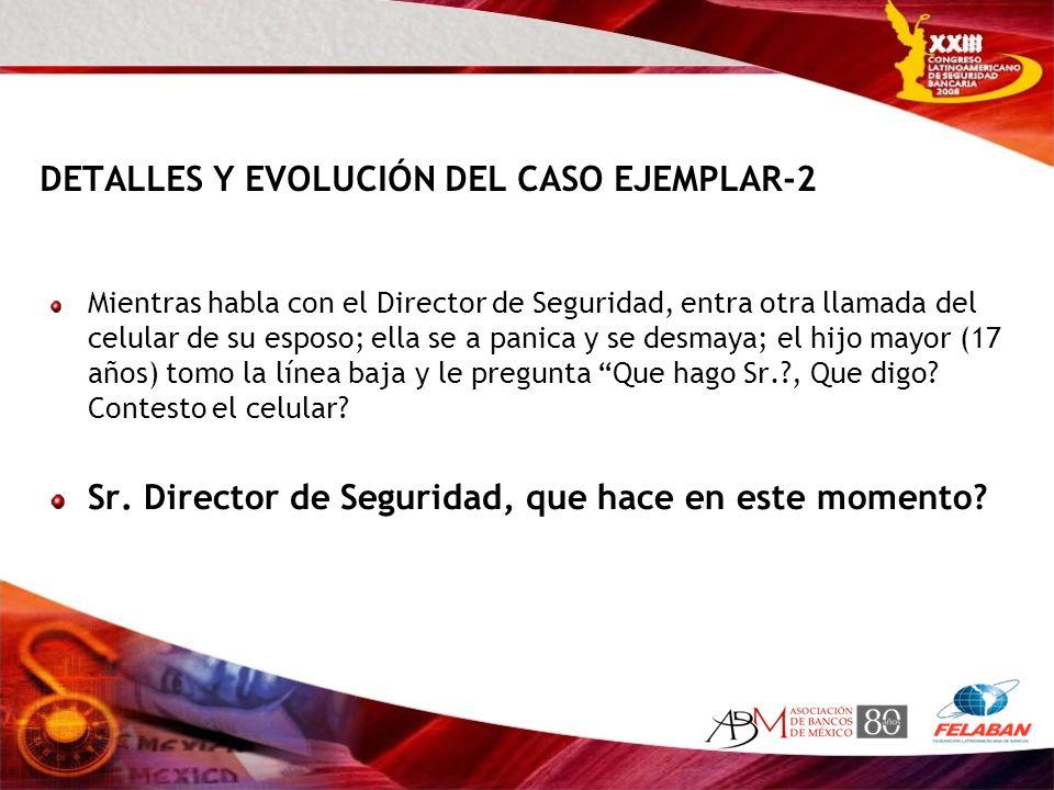 DETALLES Y EVOLUCIÓN DEL CASO EJEMPLAR-2