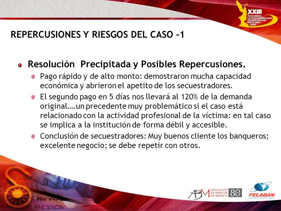 REPERCUSIONES Y RIESGOS DEL CASO -1
