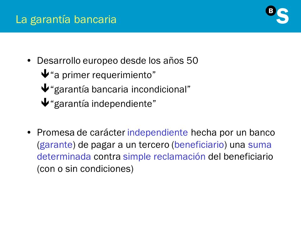 La garantía bancaria Desarrollo europeo desde los años 50