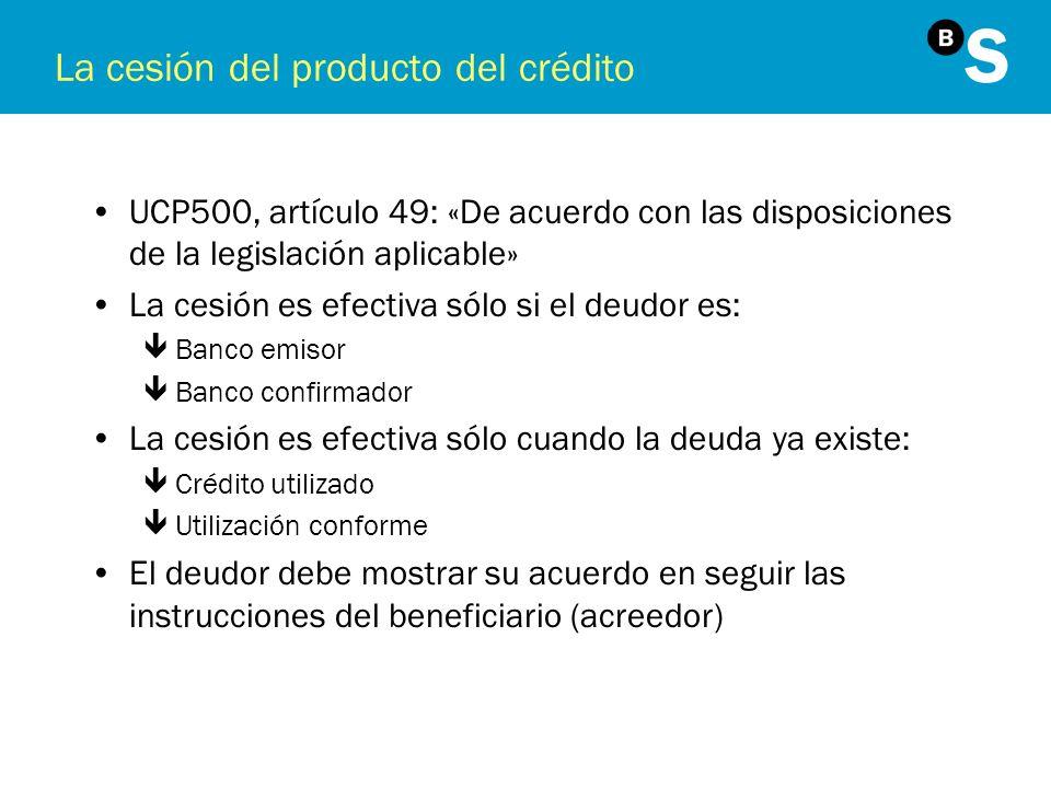 La cesión del producto del crédito