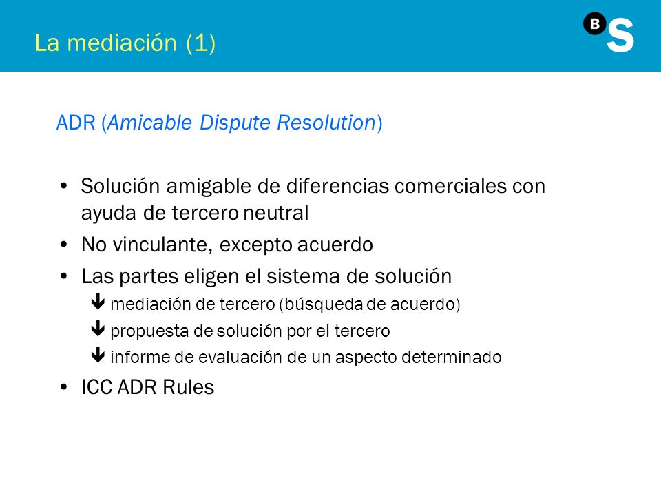 La mediación (1) ADR (Amicable Dispute Resolution)