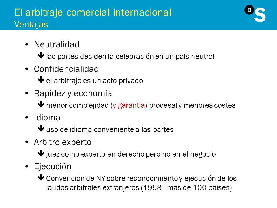 El arbitraje comercial internacional Ventajas